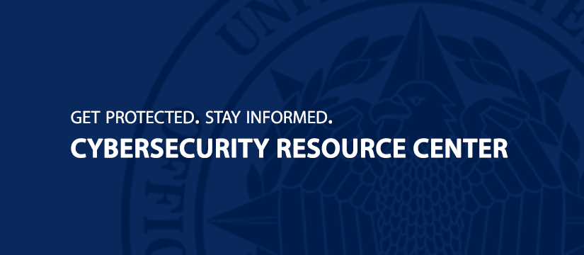 Graphic along with blue background. Filling most the page is the OPM LOGO. Headline: GET PROTECTE. STAY INFORMED. Subhead: CYBERSECURITY RESOURCE CENTER.