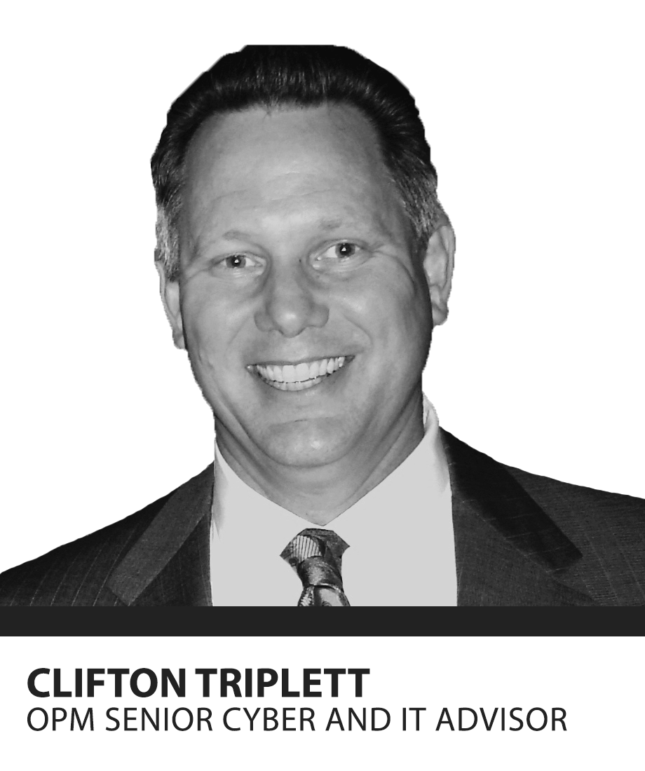 Photo of Clifton Triplett with white background. Headline: CLIFTON TRIPLETT. Subhead: OPM SENIOR CYBER AND ITS ADVISOR.