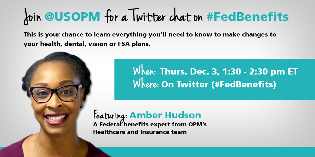 Join @USOPM for a Twitter Chat on #FedBenefits today at 1:30pm ET on Twitter