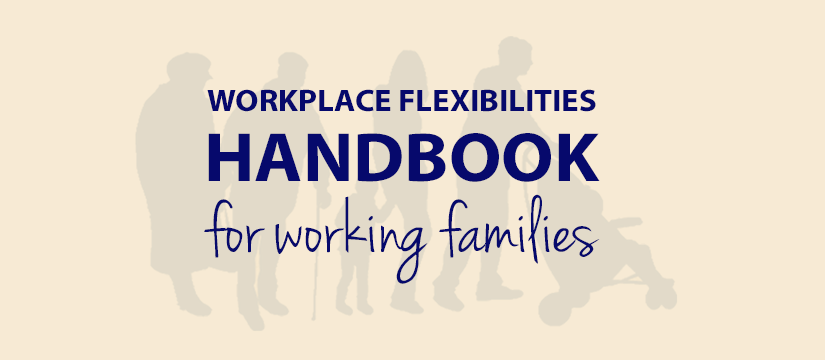 Logo for Workplace Flexibilities Handbook for Working Families