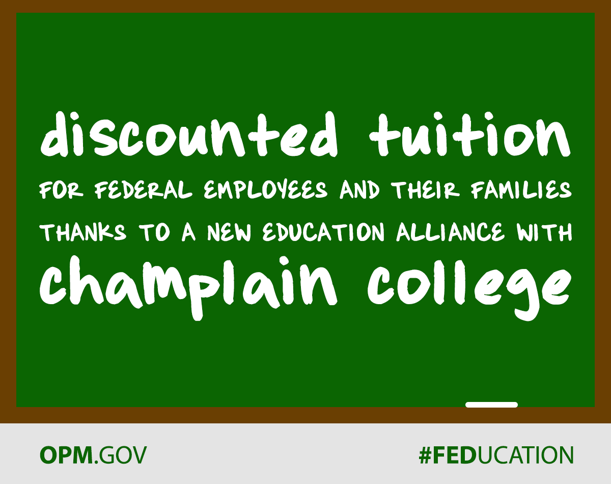 Chalkboard that says 'Discounted tuition for Federal employees and their families thanks to a new education alliance with Champlain College.'