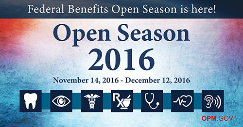Multicolor background with red, purple, blue and white. Blue stripe at the top that says in white text: Federal Benefits Open Season is here! In the middle in large blue text it: Open Season 2016. Underneath in smaller text it says November 14,2016 - December 12, 2016. Icons are below with a tooth, eye, medical symbol, RX Stethoscope, heart and heartbeat symbol and an ear. OPM.GOV in red text at the bottom right corner.