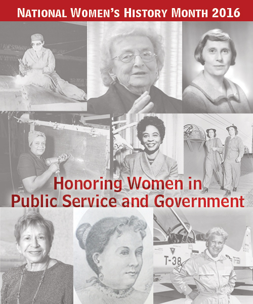Women's History Month graphic with photos of past and present women who've served in government which reads: Women's History Month 2016, Honoring Women in Public Service and Government.