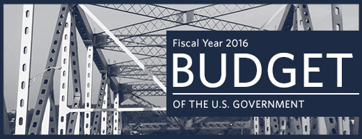 Graphic with a bridge that reads: Fiscal Year 2016 Budget of The U.S. Government
