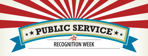 graphic with white background and red bars coming from the top down to the center. Primary image is blue, faded green, with 2 black stars on each side of the headline which reads: PUBLIC SERVICE. Subhead with small red star from onto: RECOGNITION WEEK.