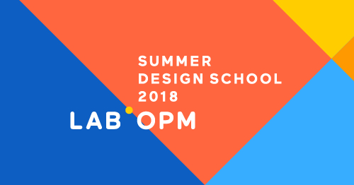 Text Summer Design School 2018 with a bright modern background and the Lab at OPM logo
