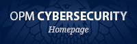 OPM Cybersecurity - Homepage