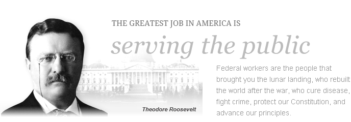 The Greatest Job in America is Working for it. Federal workers are the people that brought you the lunar landing, who rebuilt the world after the war, who cure disease, fight crime, protect our Constitution, and advance our principles.