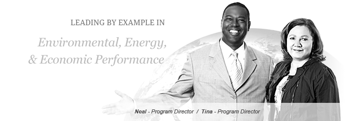 Leading by example in Environmental, energy, and economic performance.  Photo of Neal - Director, and Tina - Director