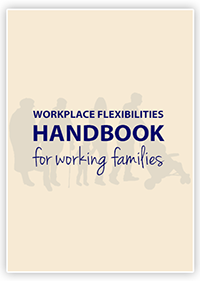 Workplace Flexibilities Handbook for Working Families