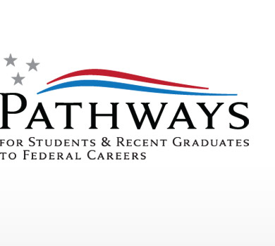 Pathways for Students & Recent Graduates to Federal Careers