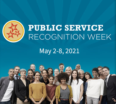 Public Service Recognition Week. May 2-8, 2021.